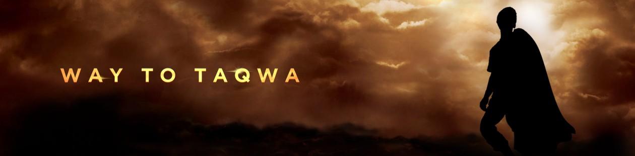 Way to Taqwa